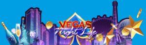 Novo slot Vegas Night Life traz ao Vera&John toda emoção, luxo e aventuras de Las Vegas
